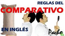 Reglas del comparativo en inglés - Pacho8a