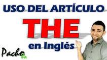 Uso del artículo THE en inglés - Pacho8a