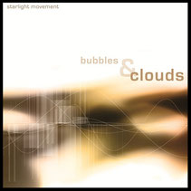 Starlight Movement Bubbles & Clouds Cover