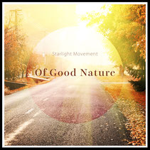 Starlight Movement Of Good Nature Cover