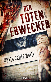 Der Toten Erwecker Wrath James White Buchcover Horror Bestseller