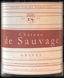 château de Sauvage 2004 premier millésime