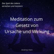 Meditation zum Gesetz von Ursache und Wirkung