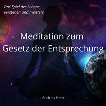 Meditation zum Gesetz der Entsprechung