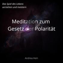Meditation zum Gesetz der Polarität