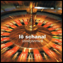 lö schanal stinksteiriich CD Cover