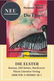 Die ELSTER Roman 220 Seiten Hardcover ISBN 9783902960351
