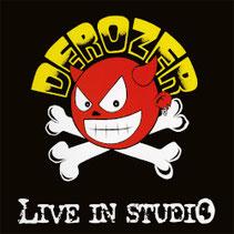Derozer - Live In Studio LP