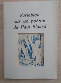 Variation sur un poème de Paul Eluard