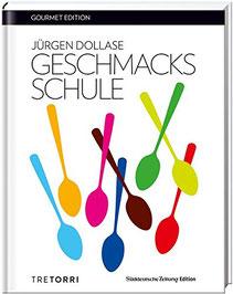 SZ Gourmet Edition - Geschmacksschule von Jürgen Dollase - Buchtipp für Feinschmecker