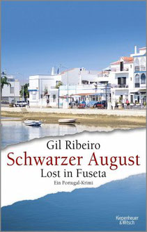 Buchcover Gil Ribeiro, Schwarzer August. Lost in Fuseta (KiWi-Paperback)