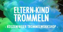 Eltern Kind Trommeln • Kostenloser Trommelworkshop • 30.05.2020 • Trommelschule Yngo GUtmann