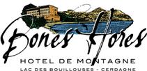 Hotel Bones Hores, restaurant aux bouillouses pyrénées catalanes, cerdagne, capcir,