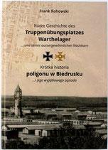 Kurze Geschichte des Truppenübungsplatzes Warthelager