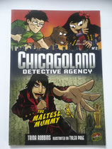 Chicagoland Detective Agency - The Maltese Mummy