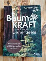 Baumkraft im Spiegel deiner Seele - von Claudia Köller