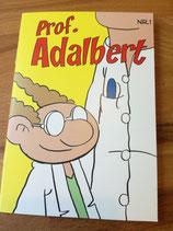 "Prof.Adalbert 1, signiert ""Assistent#1"""