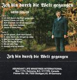 Herbert Issler - Ich bin durch die Welt gegangen