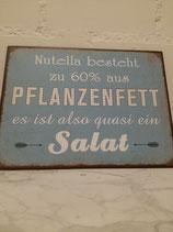 """Metallschild gross, """"Nutella besteht.."""", 26x35"""
