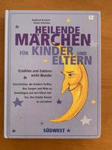 Heilende Märchen für Kinder und Eltern