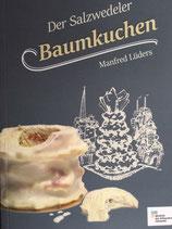 Manfred Lüders: Der Salzwedeler Baumkuchen