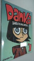 LIBRO COMIC DANKA DIARIO DE UNA SUFRIDA VOL 1