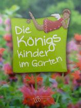 Königskinder im Garten