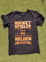 Hockeyspieler wurden erfunden - Shirt