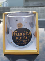 Family Rules, enjoy life & be happy