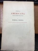 POESIA AMERICANA CONTEMPORANEA E POESIA NEGRA.