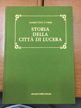 STORIA DELLA CITTA' DI LUCERA.