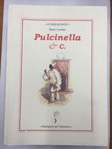 PULCINELLA & C.
