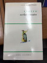 TEATRO SERBO-CROATO.