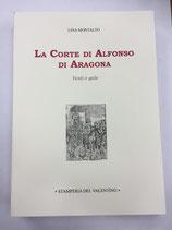LA CORTE DI ALFONSO DI ARAGONA.