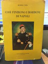 COSI' FINIRONO I BORBONI DI NAPOLI.