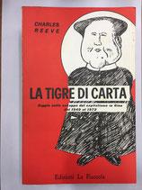 LA TIGRE DI CARTA.