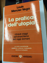 LA PRATICA DELL'UTOPIA.