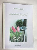 Anleitung Tulpe mit Blatt und Stiel