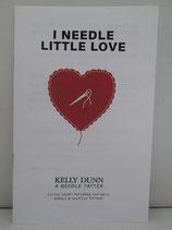 『I Needle Little Love(アイ・ニードル・リトル・ラブ)』