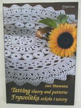『Tatting theury and patterns / タティイングセオリー & パターン』