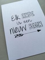 2. Elk einde is een nieuw begin.