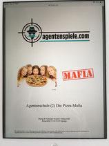 Agentenschule (2) Die Pizza-Mafia ( Kinder )