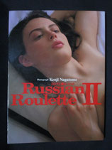 Russian Roulette Ⅱ ロシアンルーレット
