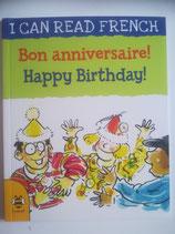Bon anniversaire! - Happy Birthday! (Französisch-Englisch)