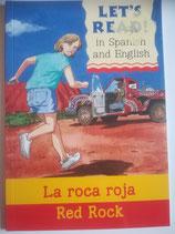 La Roca Roja - Red-Rock (Spanish-English)
