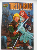 Tristan and Isolde - The Warrior and the Princess