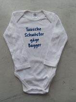 """Body """"Tusche Schwöster gäge Bagger"""" Grösse 74/80"""