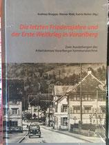 Die letzten Friedensjahre und der Erste Weltkrieg in Vorarlberg