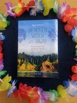 Die HOHEN WESEN von HAWAII - von Tanis Helliwell