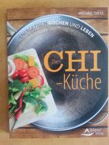 CHI - KÜCHE - von Michael Dietz